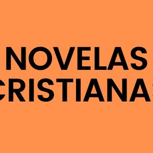 Novelas Cristianas
